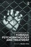 The Handbook of Forensic Psychopathology and Treatment