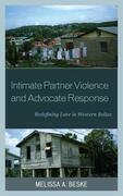 Intimate Partner Violence and Advocate Response: Redefining Love in Western Belize