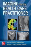 Imaging for the Health Care Practitioner