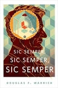 Sic Semper, Sic Semper, Sic Semper