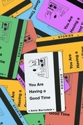 You Are Having a Good Time
