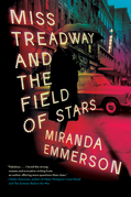 Miss Treadway and the Field of Stars