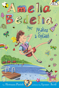 Amelia Bedelia Chapter Book #11: Amelia Bedelia Makes a Splash