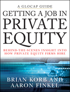 Getting a Job in Private Equity: Behind the Scenes Insight into How Private Equity Funds Hire