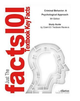 Criminal Behavior, A Psychological Approach