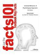 e-Study Guide for: Criminal Behavior: A Psychological Approach by Curt R. Bartol, ISBN 9780135050507