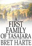 A First Family of Tasajara