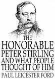 The Honorable Peter Stirling and What People Thought of Him