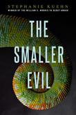 The Smaller Evil