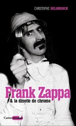 Frank Zappa & la dînette de chrome