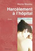 Harcèlement à l'hôpital