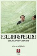 Fellini & Fellini