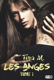 Les anges  - Tome 1