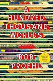 A Hundred Thousand Worlds: A Novel