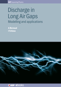 Discharge in Long Air Gaps: Modelling and applications
