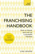 The Franchising Handbook: How to Choose, Start and Run a Successful Franchise