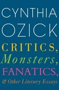Critics, Monsters, Fanatics, and Other Literary Essays
