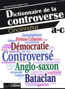 Dictionnaire de la controverse, Volume 1