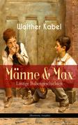 Männe & Max - Lustige Bubengeschichten (Illustrierte Ausgabe)