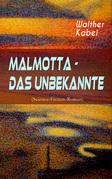 Malmotta - Das Unbekannte (Science-Fiction-Roman)