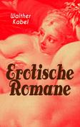 Erotische Romane (Vollständige Ausgabe)