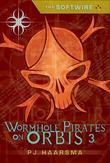 The Softwire: Wormhole Pirates on Orbis 3