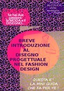 Breve introduzione al disegno progettuale nel Fashion Design