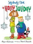 Judy Moody & Stink: The Holly Joliday
