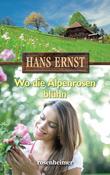 Wo die Alpenrosen blühn