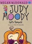 Judy Moody Gets Famous! (Book #2)