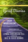 Grief Diaries: Loss by Impaired Driving