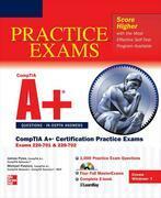 CompTIA A+ Certification Practice Exams (Exams 220-701 & 220-702)