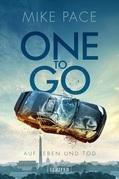 One to go - Auf Leben und Tod