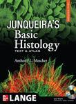 Junqueira's Basic Histology, 12th Edition: Text and Atlas, 12th Edition