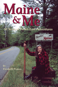 Maine & Me: 10 Years of Down East Adventures