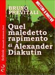 Quel maledetto rapimento di Alexander Diakutin