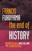 Francis Fukuyama: and the End of History