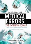 Anatomy of Medical Errors: The Patient in Room 2