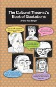 The Cultural Theorist's Book of Quotations
