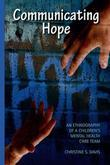 Communicating Hope: An Ethnography of a Children's Mental Health Care Team