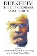 Durkheim, the Durkheimians, and the Arts