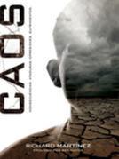 CAOS: Consecuencias, Ataduras, Opresiones, Sufrimientos