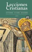 Lecciones Cristianas libro del alumno trimestre de otoño 2016: La soberanía de Dios