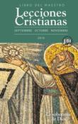 Lecciones Cristianas libro del maestro trimestre de otoño 2016: La soberanía de Dios