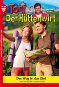 Toni der Hüttenwirt 99 - Heimatroman