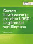 Gartenbewässerung mit dem LOGO!-Logikmodul von Siemens