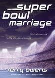 Super Bowl Marriage: From Training Camp to the Championship Game