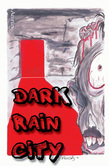 Dark Rain City - ein Horror-Comicroman