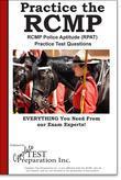 RCMP Practice!: RCMP Police Aptitude (RPAT)  Practice Test Questions