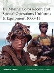 US Marine Corps Recon and Special Operations Uniforms & Equipment 2000Â?15